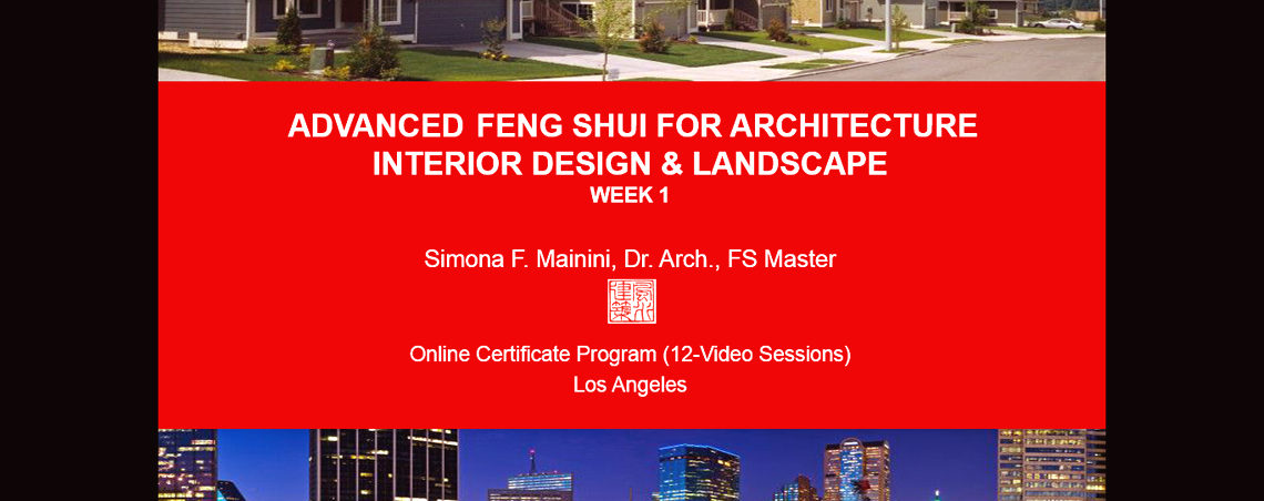 BEGINNING/ADVANCED FENG SHUI CERTIFICATION PROGRAM: Self-Study Pre-Recorded Course