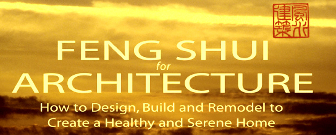 FENG SHUI FOR ARCHITECTURE BOOKS